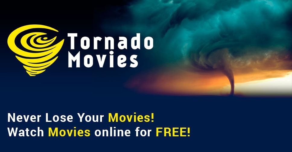 Watch movies and TV shows online in HD quality on Tornado
